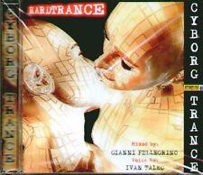 "COMPILATION "" CYBORG TRANCE"" CD SIGILLATO  (BART SPINELLI)  RARO!"