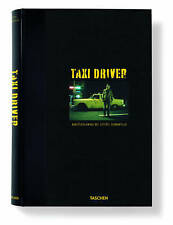 TAXI DRIVER - LIMITED EDITION - SIGNED BY STEVE SCHAPIRO - TASCHEN - SCORSESE