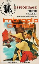 Imbroglio chinois / Pierre CAILLET / Collection Ernie CLERK // 1 ère Edition