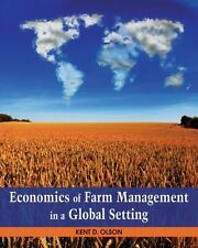 Economics of Farm Management in a Global Setting by Kent Olson (2010, Hardcover)