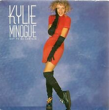 "45 TOURS / 7"" SINGLE--KYLIE MINOGUE--GOT TO BE CERTAIN / INSTRUMENTAL--1988"