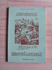 André Péchin Souvenirs Montbéliardais troisième volume 1985