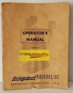 Original Authentic Bridgeport Turret Milling Machine Operator's Manual Jan. 1960