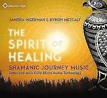 The Spirit of Healing von Sandra Ingerman und Byron Metcalf (2015)