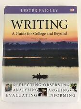 Writing A Guide For College And Beyond 3rd Edition Lester Faigley Textbook