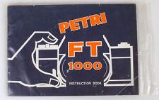 PETRI FT 1000 INSTRUCTION BOOK