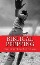 Biblical Prepping by Emergency Supply (2016, Paperback)
