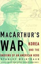 MacArthur's War : Korea and the Undoing of an American Hero-ExLibrary