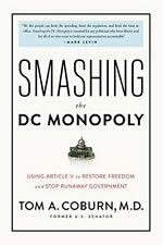 Smashing the DC Monopoly: Using Article V to Restore Freedom and Stop Runaway Go