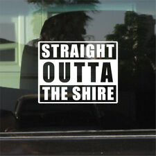 Of The Rings) Vinyl Sticker Straight Outta The Shire (Lord