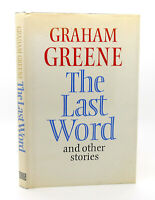 Graham Greene THE LAST WORD, AND OTHER STORIES  1st Edition 1st Printing