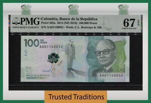 TT PK 463a 2014 COLOMBIA BANCO DE LA REPUBLICA 100000 PESOS PMG 67 EPQ GEM UNC