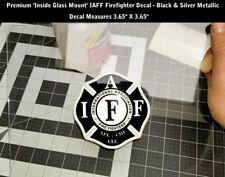IAFF Firefighter INSIDE WINDOW MOUNT Decal Silver Metallic Sticker 3.7 Inch 0208