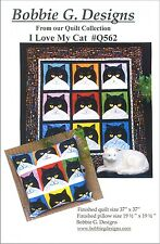 I LOVE MY CAT QUILT & PILLOW QUILTING PATTERN, From Bobbie G. Designs NEW