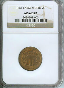 """NGC MS 62 RB 1864 2 cent piece """"Tripled Date""""!"""