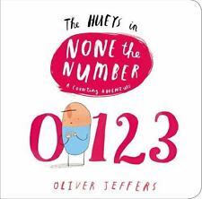 Hueys: None the Number, A Counting Adventure by Oliver Jeffers c2015 Board Book