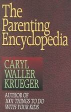 (New) The Parenting Encyclopedia by Caryl Waller Krueger