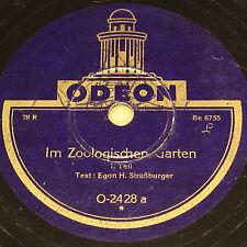 """EGON H. STRAßBURGER """"Im Zoologischen Garten"""" ODEON 78rpm 10"""""""