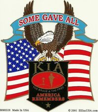 KIA KILLED IN ACTION SOME GAVE ALL STICKER made in USA
