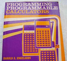 1978 Programming Programmable Calculators SR-52/56 TI-57 TI-58 Commodore PR-100