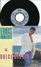EROS RAMAZZOTTI 45 TOURS GERMANY DOLCE BARBARA+