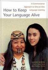 How to Keep Your Language Alive: A Commonsense Approach to One-On-One Language L