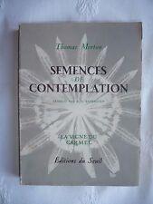SEMENCES DE CONTEMPLATION Thomas MERTON 1957