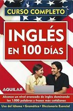 Ingles En 100 Dias/english in 100 Days (Curso Completo) (Curso Completo) (Spanis
