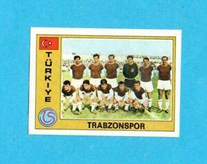 EUROFOOTBALL 76/77-PANINI-Figurina n.282- TRABZONSPOR TEAM -TURCHIA-Recuperata