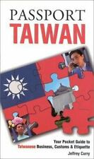 Passport to the World: Passport Taiwan : Your Pocket Guide to Taiwanese...