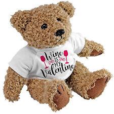 Wine Is My Valentine Bear - Valentines gift