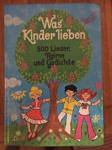 Was Kinder lieben . 500 Lieder, Reime und Gedichte - 1979