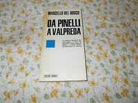 Marcello del bosco Da Pinelli a Valpreda/Anno di pubblicazione 1972