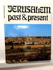 Jerusalem, Past & Present, Naftali Arbel Ed., ca 1969, Friedman Pub., Tel Aviv