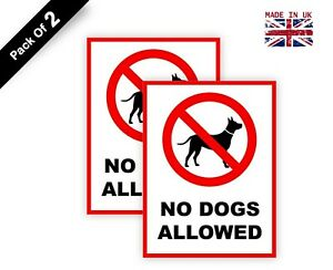2 x No Dogs Allowed Sign Waterproof Stickers 150 mm x 200 mm V1040