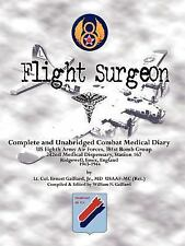 Flight Surgeon: Diary of Medical Detachment, 1943-1944 : Diary of Medical...