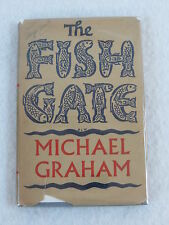 Michael Graham THE FISH GATE Faber & Faber 1943