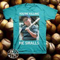 New The Sandlot Movie You're Killing Me Smalls T-Shirt