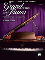 Grand Solos for Piano, Bk 5: 9 Pieces for Intermediate Pianists [  ] Used - Good