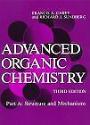 Advanced Organic Chemistry : Structure and Mechani