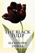 The Black Tulip by Alexandre Dumas (2015, Paperback)