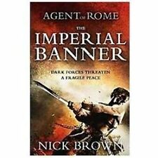 The Imperial Banner (Agent of Rome), Brown, Nick, New Books