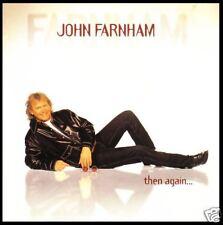 JOHN FARNHAM - THEN AGAIN CD ~ SEEMED LIKE A GOOD IDEA +++ 90's AUSSIE POP *NEW*