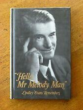 Hello, Mr Melody Man: Lindley Evans Remembers (Hardback, 1983) Australian music
