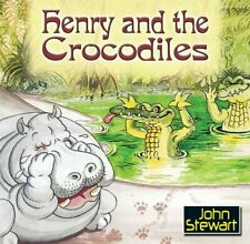 Henry and the Crocodiles by John Stewart Book The Cheap Fast Free Post