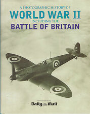 Photographic History of World War II including the Battle of Britain (Hardback)