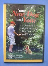 AKC Your New Dog and You Beginners Guide to Dog Care and Training DVD