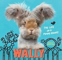 Wally: The Life of a Punny Bunny -Molly Prottas Humour Book Aus Stock