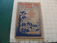 vintage original book: THE EVERYBODY SING BOOK revised, 1935, 128pgs