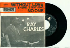 """RAY CHARLES Without Love / No One (1963 ARTONE HOLLAND PS VINYL SINGLE 7"""")"""